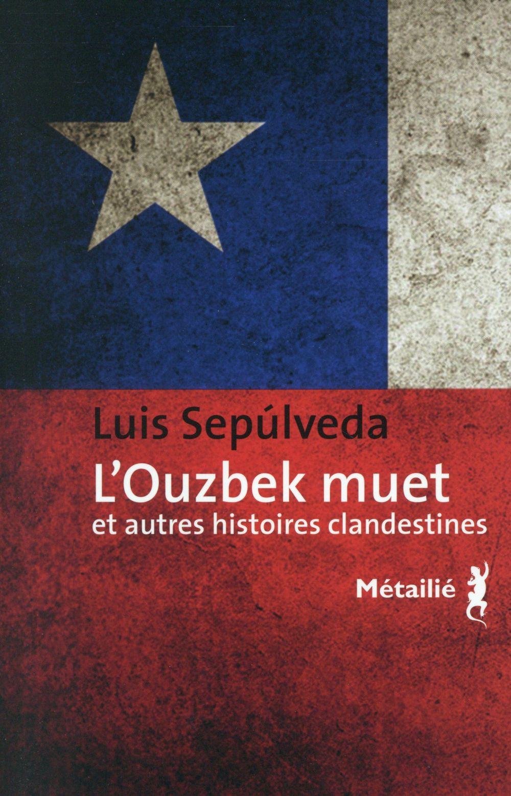 L'OUZBEK MUET ET AUTRES HISTOIRES CLANDESTINES