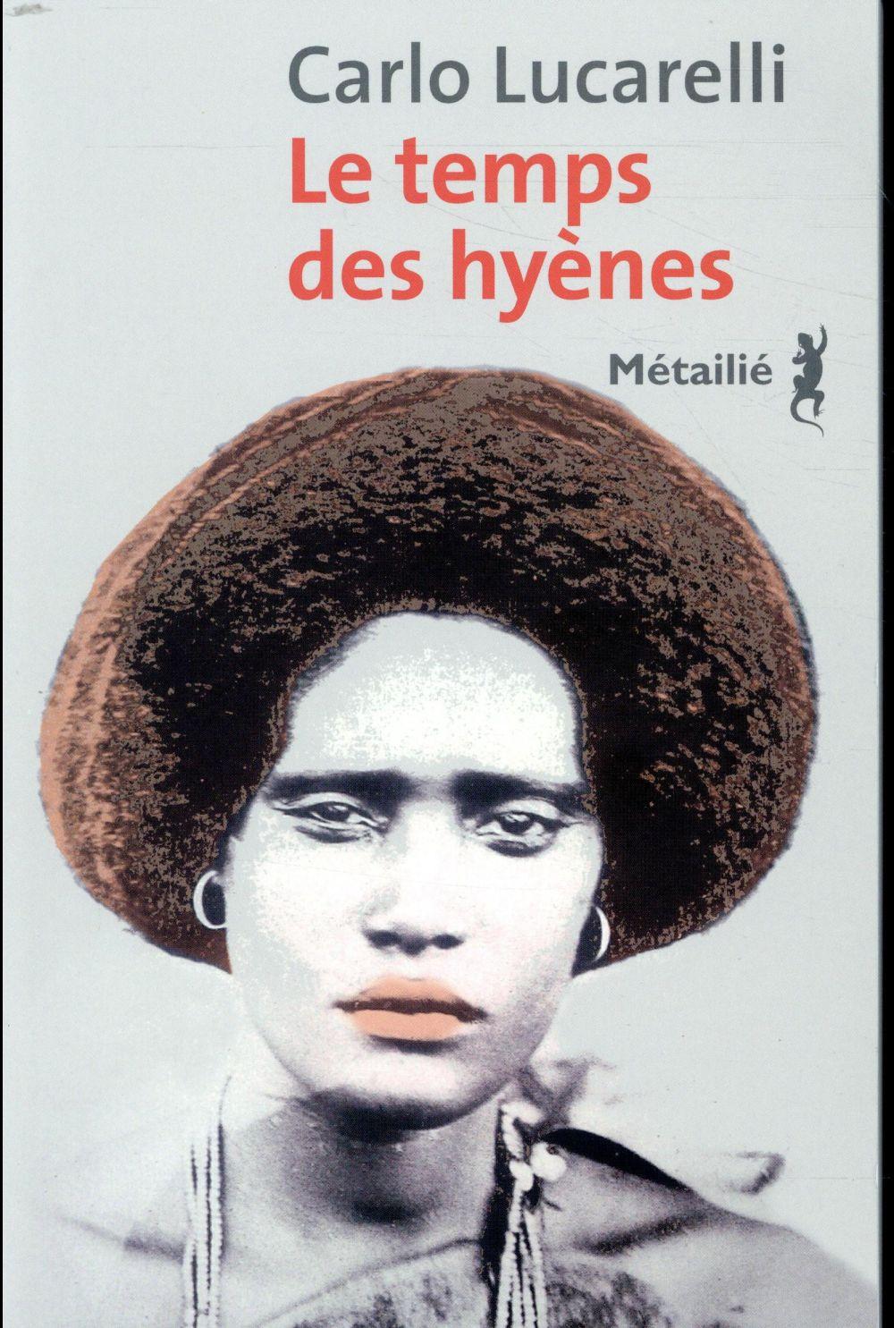 LE TEMPS DES HYENES  METAILIE