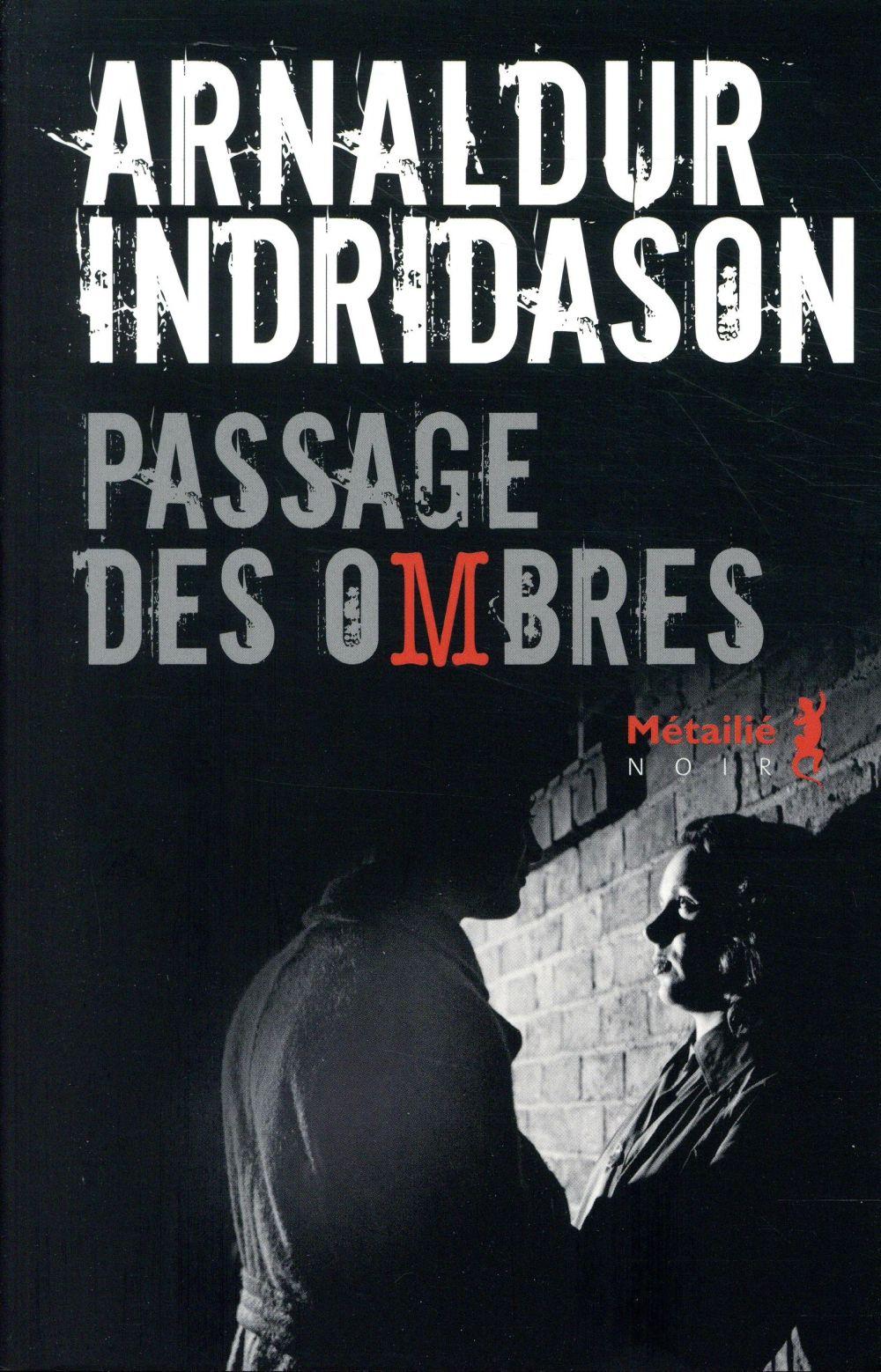 PASSAGE DES OMBRES INDRIDASON ARNALDUR METAILIE