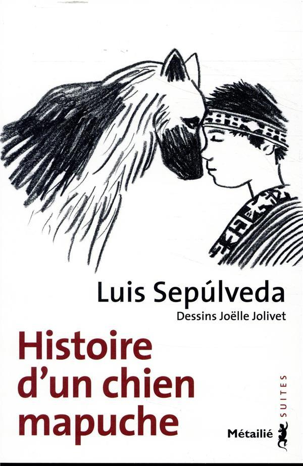 HISTOIRE D-UN CHIEN MAPUCHE SEPULVEDA/JOLIVET METAILIE