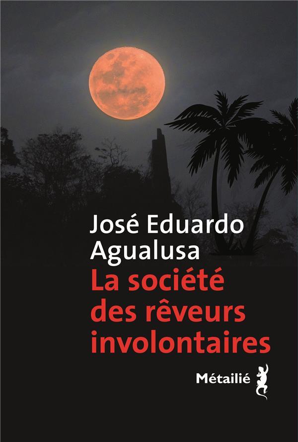 LA SOCIETE DES REVEURS INVOLONTAIRES