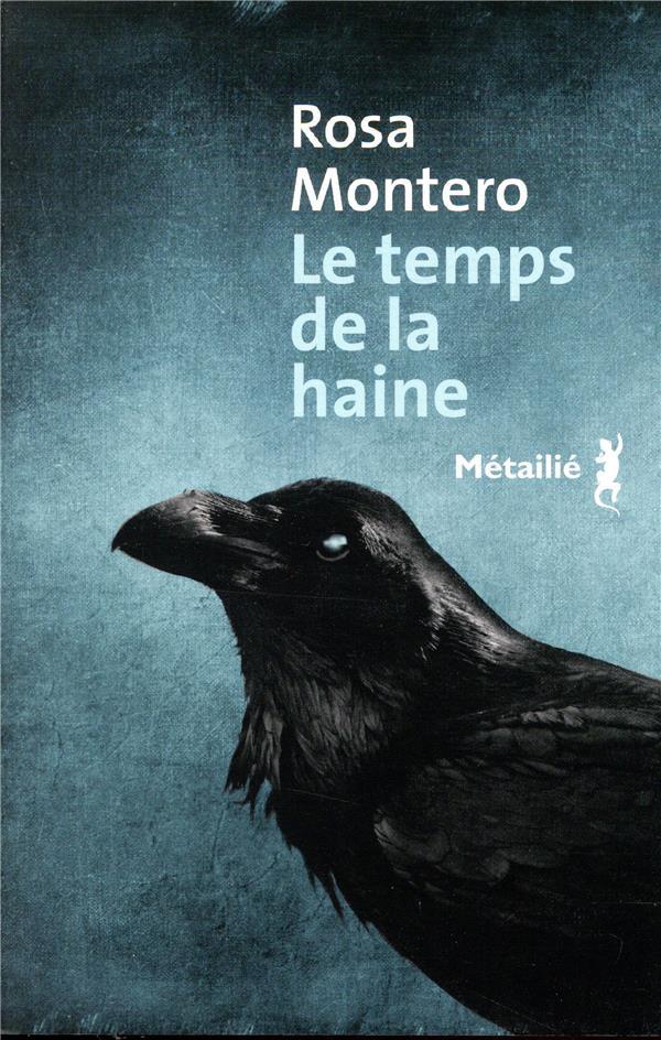 LE TEMPS DE LA HAINE