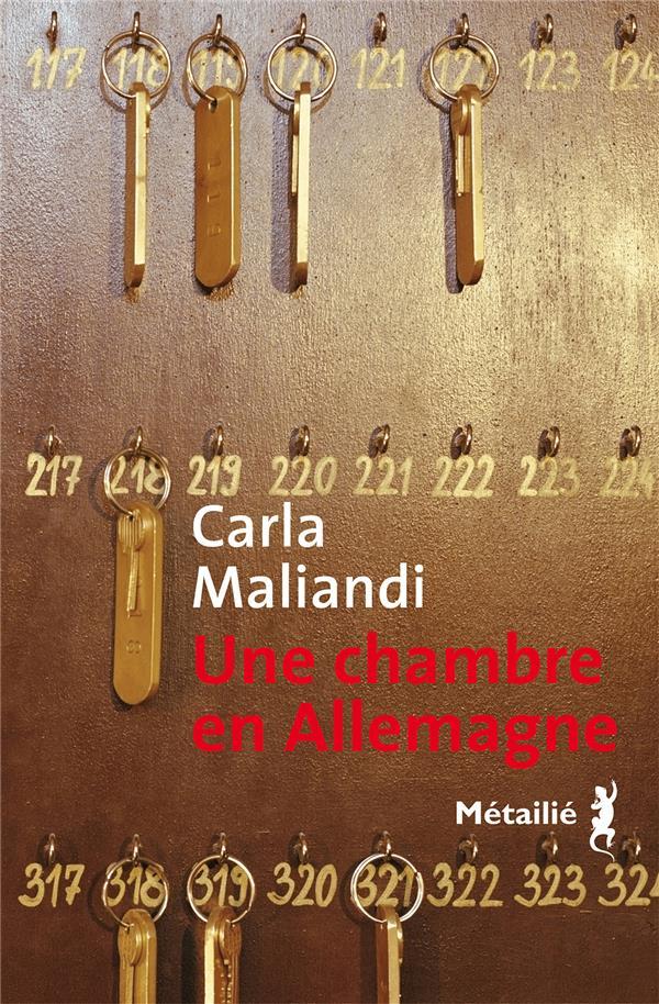 UNE CHAMBRE EN ALLEMAGNE MALIANDI, CARLA METAILIE