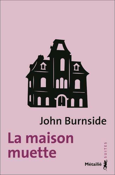 LA MAISON MUETTE
