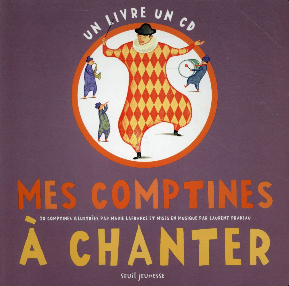 MES COMPTINES A CHANTER Lafrance Marie Seuil Jeunesse