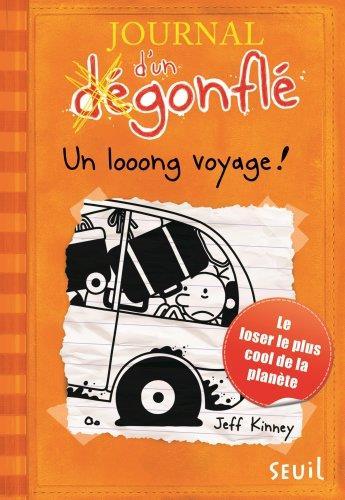 JOURNAL D'UN DEGONFLE - TOME 9 UN LOOONG VOYAGE Kinney Jeff Seuil Jeunesse