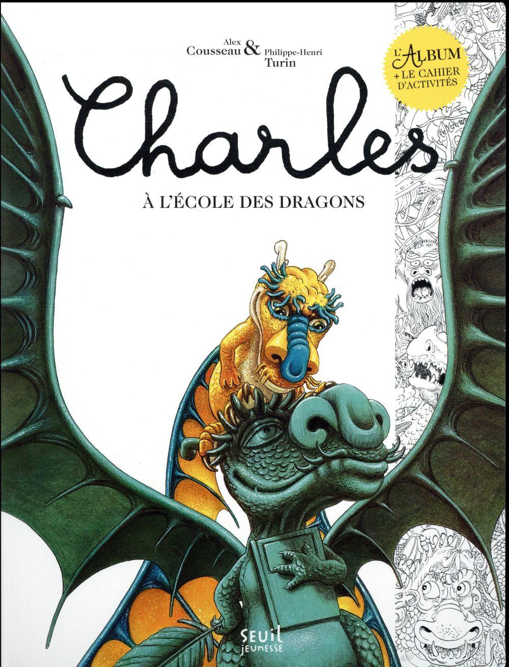 CHARLES A L'ECOLE DES DRAGONS  -  LIVRE ET CAHIER D'ACTIVITES