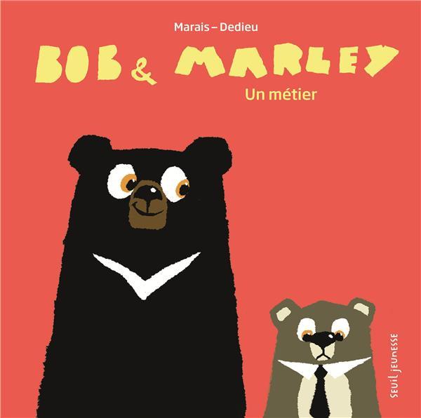 BOB & MARLEY - UN METIER