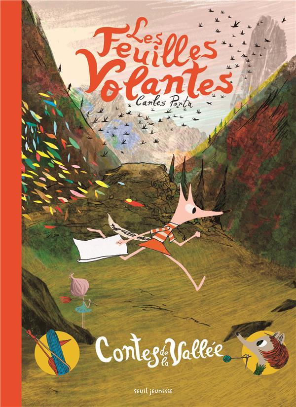 LES FEUILLES VOLANTES. CONTES DE LA VALLEE