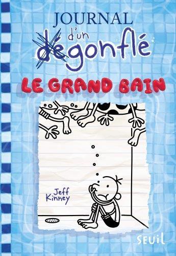 JOURNAL D'UN DEGONFLE T.15  -  LE GRAND BAIN KINNEY, JEFF SEUIL JEUNESSE