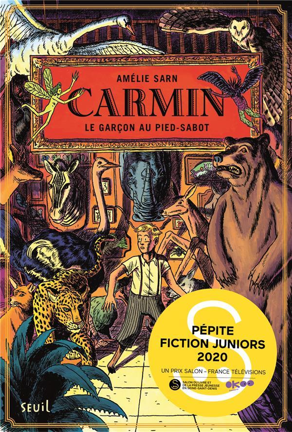 CARMIN T.1  -  LE GARCON AU PIED-SABOT SARN, AMELIE SEUIL JEUNESSE