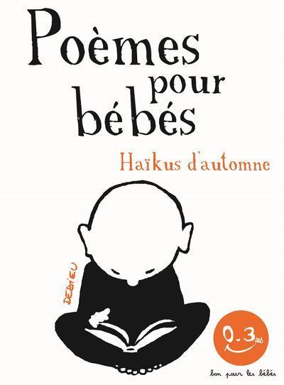 HAIKUS D-AUTOMNE. POEMES POUR LES BEBES