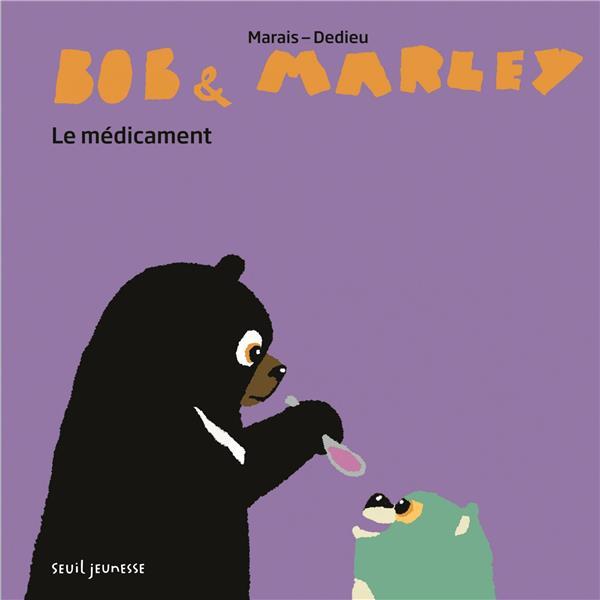 BOB ET MARLEY  -  LE MEDICAMENT
