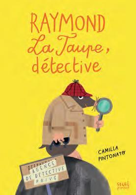 RAYMOND LA TAUPE, DETECTIVE