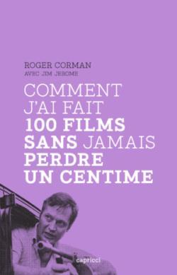 COMMENT J'AI FAIT 100 FILMS SANS JAMAIS PERDRE UN CENTIME  CAPRICCI
