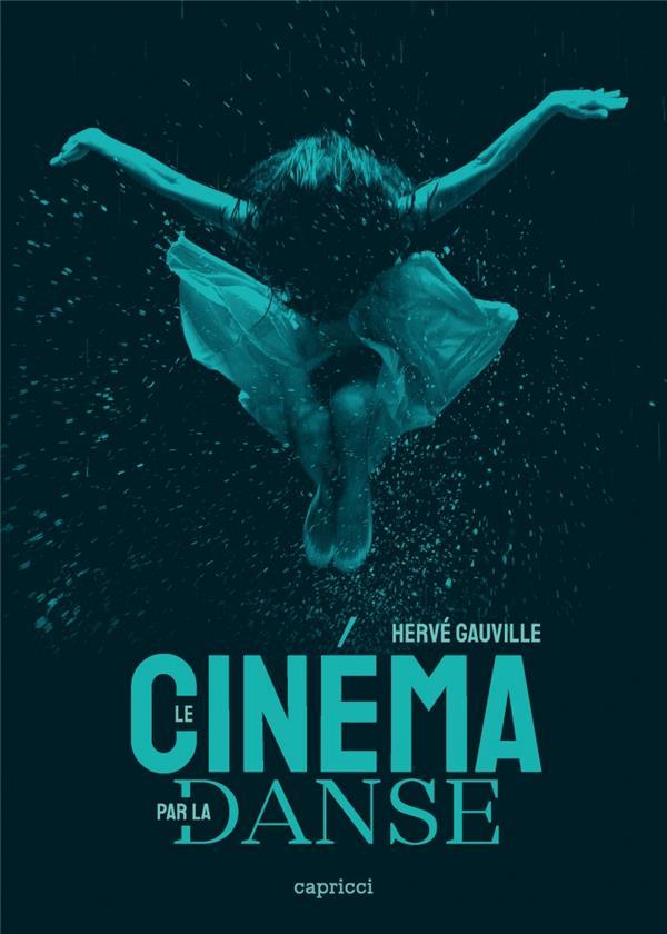 LE CINEMA PAR LA DANSE