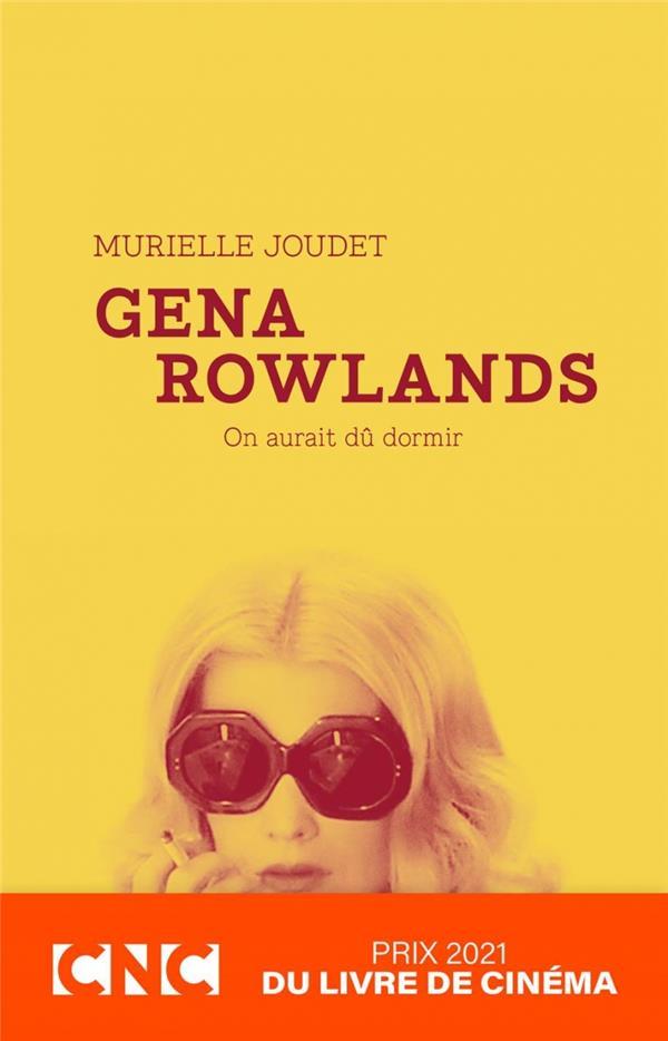 GENA ROWLANDS - ON AURAIT DU DORMIR