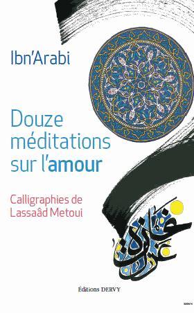 DOUZE MEDITATIONS SUR L-AMOUR