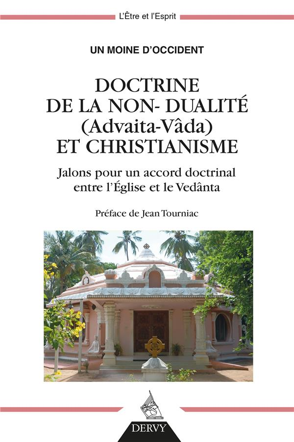 DOCTRINE DE LA NON-DUALITE (ADVAITA-VADA) ET CHRISTIANISME