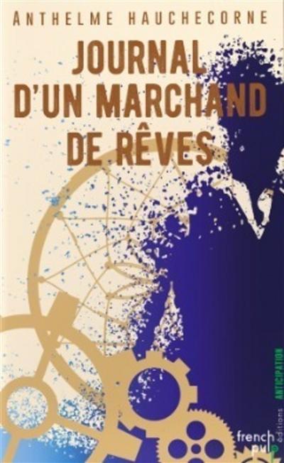 JOURNAL D'UN MARCHAND DE REVES