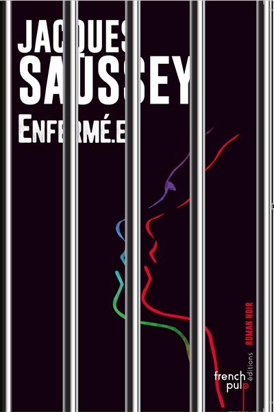 SAUSSEY, JACQUES - ENFERME.E