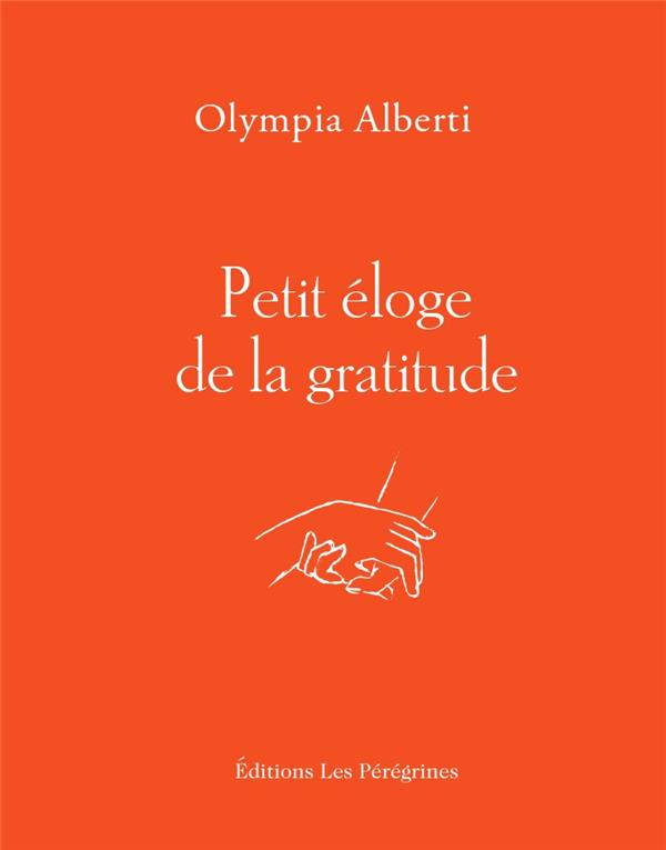 DE LA GRATITUDE ALBERTI OLYMPIA BOURIN