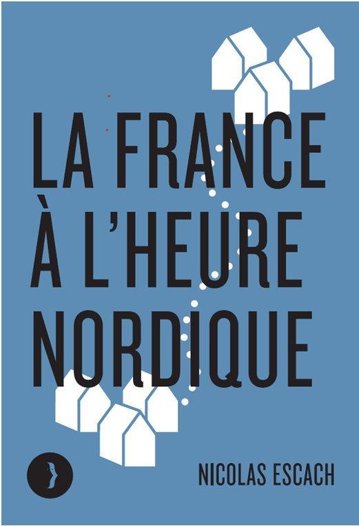 LA FRANCE A L'HEURE NORDIQUE ESCACH NICOLAS BOURIN