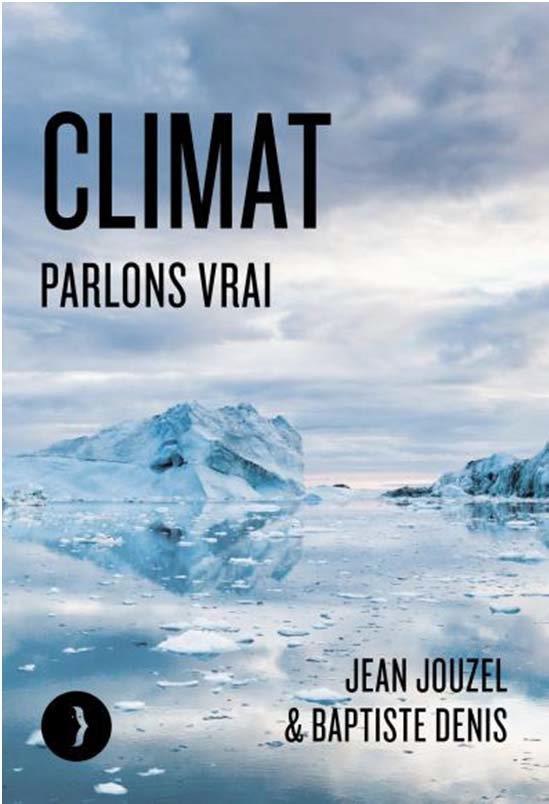 CLIMAT, PARLONS VRAI JOUZEL/DENIS BOURIN