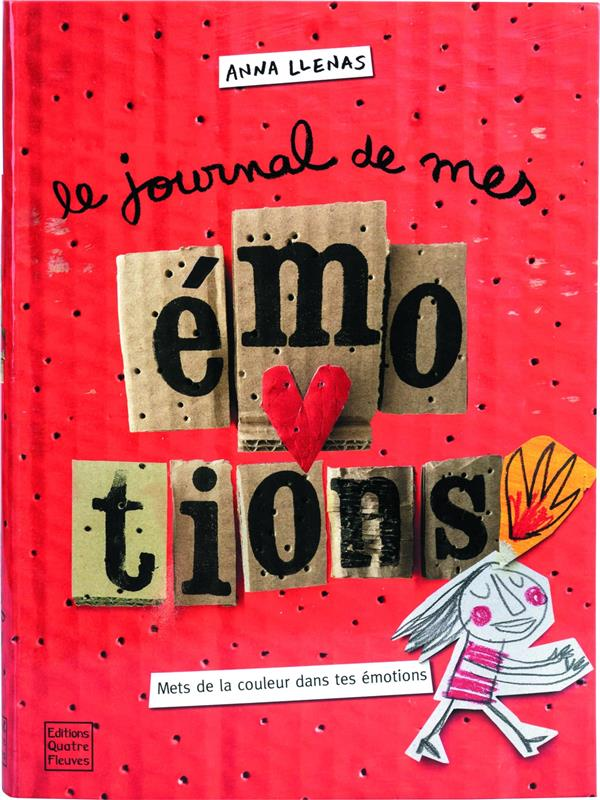 LE JOURNAL DE MES EMOTIONS  QUATRE FLEUVES