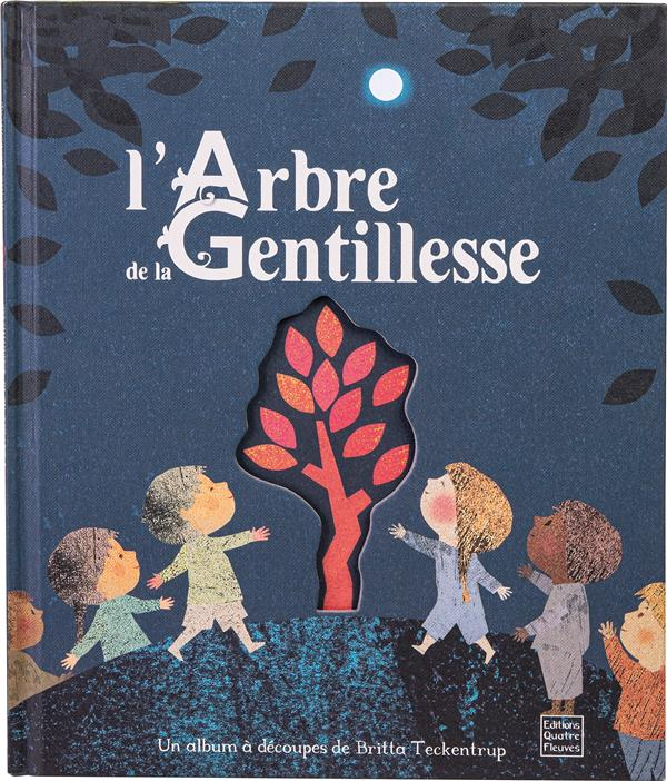 L'ARBRE DE LA GENTILLESSE