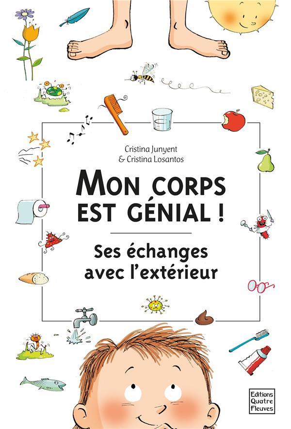 MON CORPS EST GENIAL ! SES ECHANGES AVEC L'EXTERIEUR