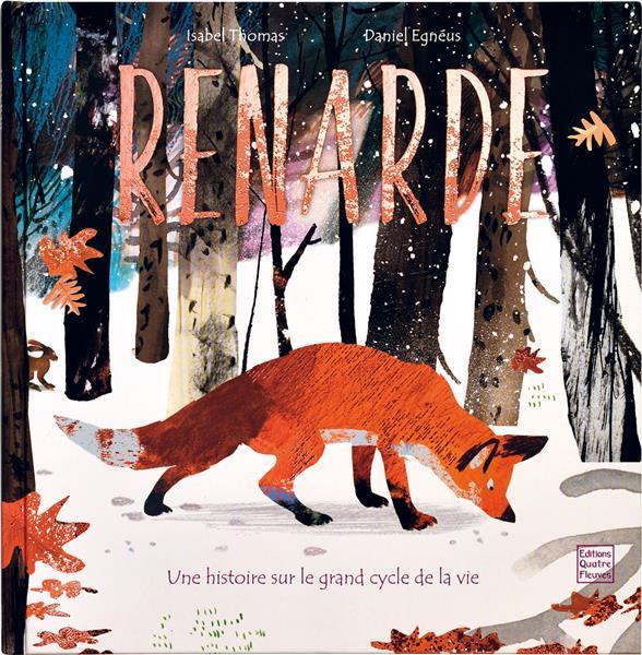 RENARDE  -  LE GRAND CYCLE DE LA VIE