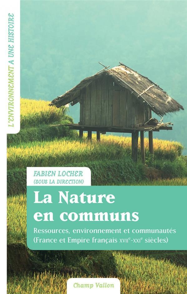 LA NATURE EN COMMUNS  -  RESSOURCES, ENVIRONNEMENT ET COMMUNAUTES