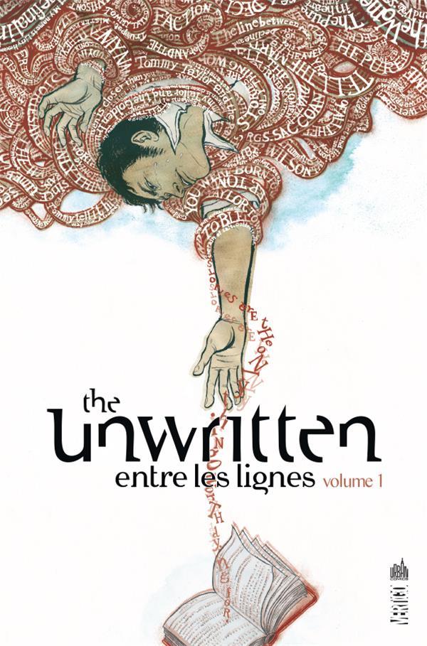 THE UNWRITTEN  -  ENTRE LES LIGNES T.1 CAREY/GROSSE URBAN COMICS