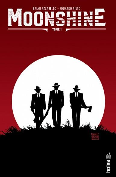 MOONSHINE T.1 AZZARELLO/RISSO URBAN COMICS