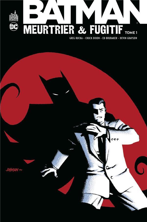 BATMAN MEURTRIER & FUGITIF TOME 1 XXX URBAN COMICS