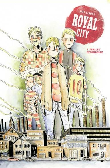 ROYAL CITY T.1  -  FAMILLE DECOMPOSEE XXX URBAN COMICS