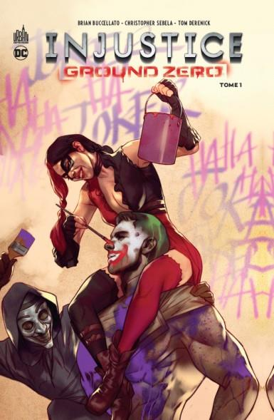 INJUSTICE GROUND ZERO TOME 1 XXX URBAN COMICS