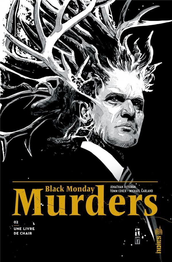 BLACK MONDAY MURDERS T.2  -  UNE LIVRE DE CHAIR