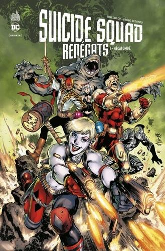 SUICIDE SQUAD - RENEGATS T.1  -  HECATOMBE