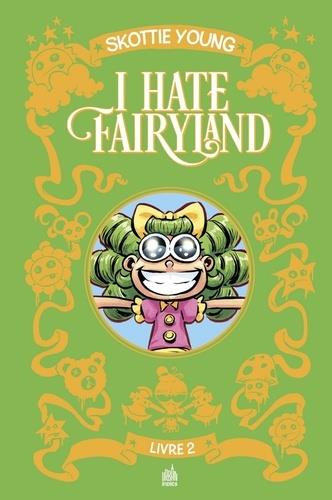 I HATE FAIRYLAND  -  INTEGRALE VOL.1 YOUNG, SKOTTIE URBAN COMICS