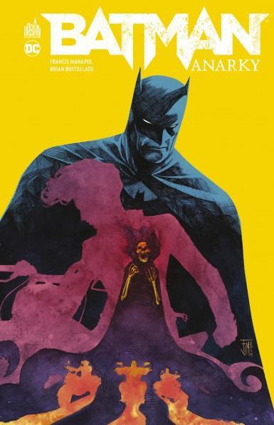 BATMAN ANARKY  MANAPUL, FRANCIS URBAN COMICS