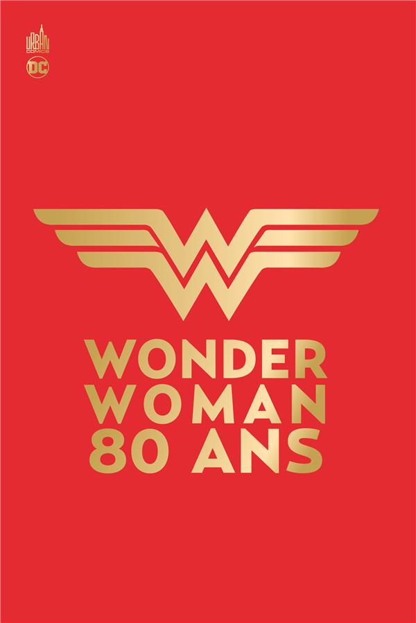 WONDER WOMAN 80 - TOME 0 COLLECTIF URBAN COMICS