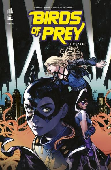 BIRDS OF PREY REBIRTH T.2  -  CODE SOURCE BENSON, JULIE  URBAN COMICS