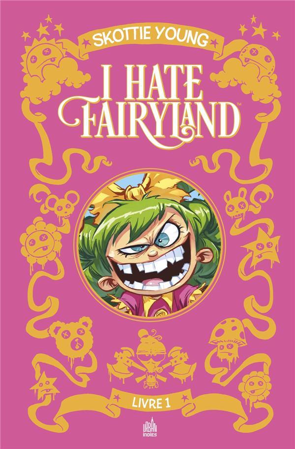 I HATE FAIRYLAND - TOME 1
