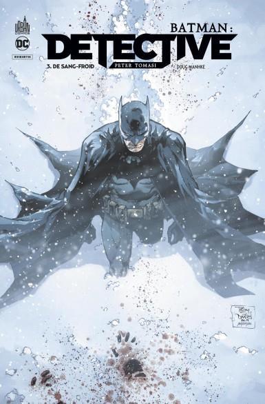 BATMAN : DETECTIVE - TOME 3 TOMASI, PETER J. URBAN COMICS