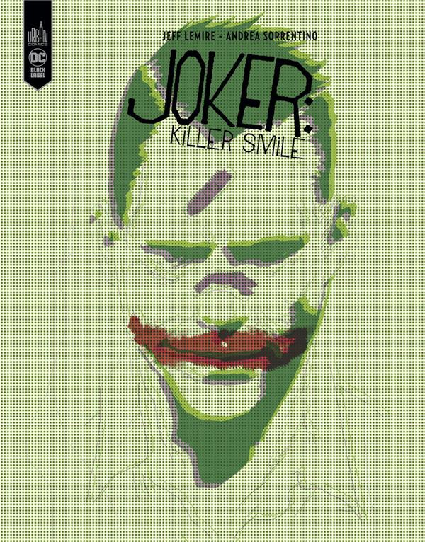 THE JOKER  -  KILLER SMILE  SORRENTINO, ANDREA URBAN COMICS