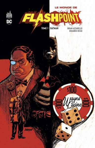 LE MONDE DE FLASHPOINT T.1 : BATMAN XXX URBAN COMICS