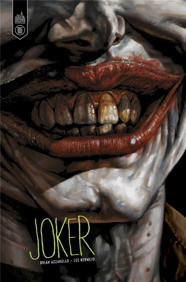 DC BLACK LABEL - JOKER - NOUVELLE EDITION AZZARELLO BRIAN URBAN COMICS