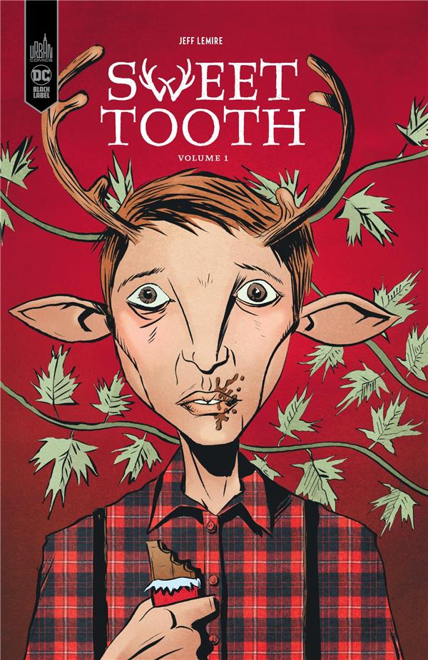 SWEET TOOTH TOME 1  -  NOUVELLE EDITION  NOUVELLE EDITION XXX URBAN COMICS